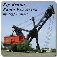 Big Brutus Photo Excursion 2013