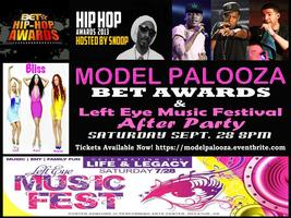 Model Palooza BET Awards & Left Eye Music Festival...