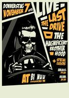 THE LAST DRIVE  & The Magnificent Brotherhood