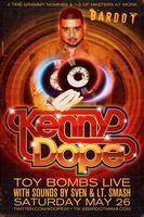 Kenny Dope + Toy Bombs | 5.26