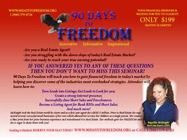 90 Days To Freedom (Real Estate Agents & Investors)