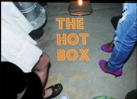 "Live Taping of ""The Hot Box"""