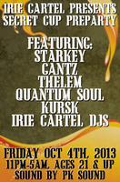 Secret Cup Pre-Party: Starkey, Gantz, Thelem, Quantum...