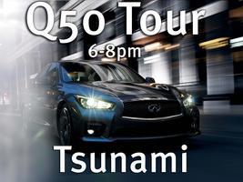 Q50 Tour at Tusnami