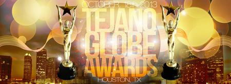 Tejano Globe Awards 2013