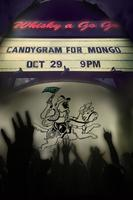 Candygram For Mongo Live at The Whisky!