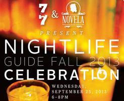 7x7 Nightlife Guide Fall 2013 Party at Novela
