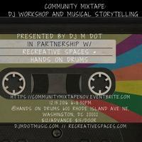 Community Mixtape Presented by DJ M Dot