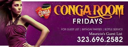 Conga Room Fridays