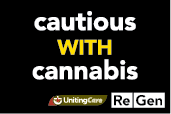 Cautious with Cannabis