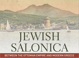 Jewish Salonica Book Launch with Prof. Devin Naar