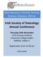 Irish Soc. of Toxicology Annual Meeting: 'Alternatives...
