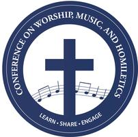 Conference on Worship, Music, and Homiletics