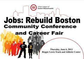 2nd Annual Jobs: Rebuild Boston Community Conference...