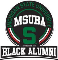 MSUBA Homecoming 2013- Legacy of Achievement: Past,...