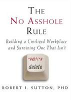 """The No Asshole Rule"" --The December Leadership Lunch and Learn"