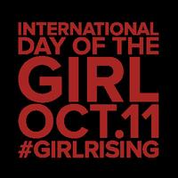"""International Day of the Girl - """"Girl Rising""""..."""