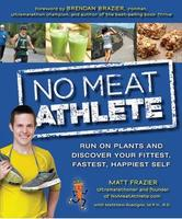 No Meat Athlete Talk by Matt Frazier