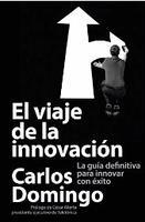 """Presentacion libro """"El viaje de la innovación: La guía..."""