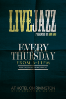 Live Jazz Thursday Afterwork at Rivington Hotel (Free)