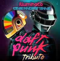 Illuminate: One More Time- Daft Punk Tribute 9.20