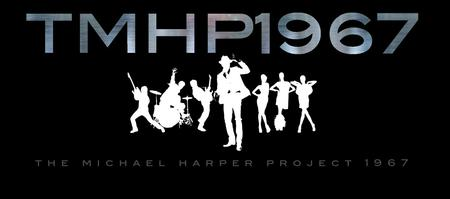 The Michael Harper Project 1967 LIVE  I'M A STAR TOUR