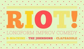 Riot! Dollar Machine + The Johnsons + Clapsaddle