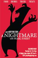 """A Nightmare On Pearl Street"" Halloween Party"