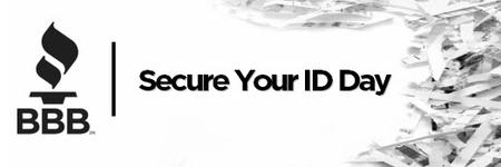 Secure Your ID Day - Hosted by BBB, DataSafe & San...