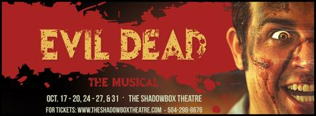 Evil Dead: The Musical | New Orleans