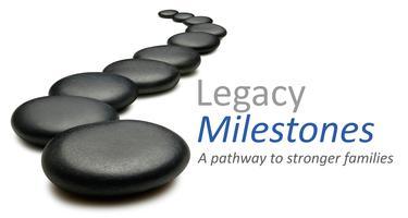Legacy Milestone Parent Summit