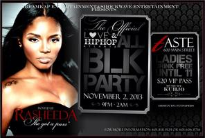 Rasheeda Love & Hip Hop Atlanta All Black Party