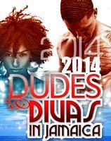 Dudes and Divas in Jamaica
