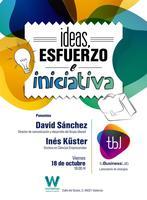 Ideas, esfuerzo e iniciativa