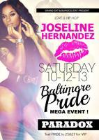 BMORE PRIDE MAIN EVENT w/ JOSELINE HERNANDEZ