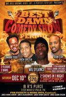 THE BEST DAMN COMEDY SHOW PERIOD!  FEAT DEF COMEDY...