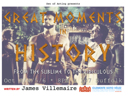 Zen of Acting presents: GREAT MOMENTS IN HISTORY by JAMES...