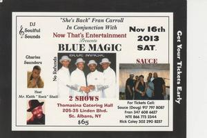 Blue Magic /Sauce Band/Dinner & More