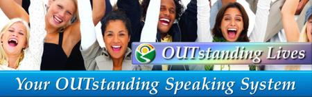 Your OUTstanding Speaking System
