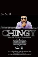 """CHINGY"" -LIVE IN CONCERT SAT OCT 19TH  @ THE VENUE..."