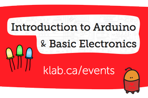 Intro to Arduino & Basic Electronics - Sat Oct 19