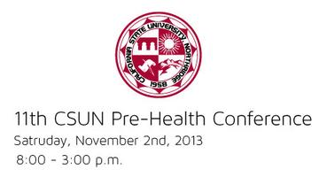11th CSUN Pre-Health Conference