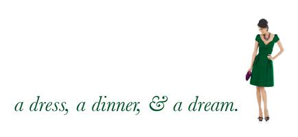 Dream Dinner, Dress Up
