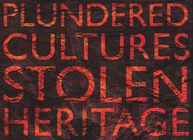 """All-day Sessions - """"Plundered Cultures, Stolen..."""