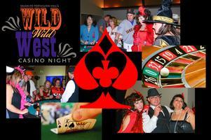 "CASINO NIGHT - ""Wild,Wild West""  Costume Party..."