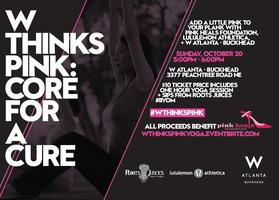 W ThinksPINK: Core for a Cure