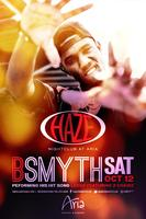 B Smyth Performs Live  at HAZE Nightclub