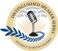 UBC Distinguished Speaker Series simulcast: Colonel...