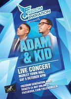 Freedom Generation - Adam and Kid Concert