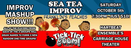 Improv Mashup Show! Sea Tea Improv & Franklin's...